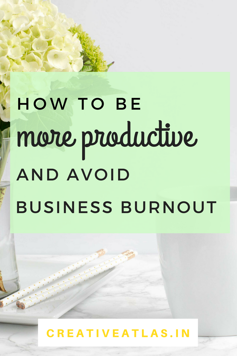productivity tips entrepreneurs stay at home mom avoid burnout